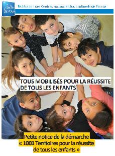 Doc - 1001 Territoires pour la réussite de tous les enfants, petit guide à l'usage des centres sociaux